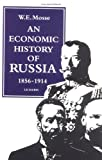 Economic History of Russia, 1856-1914 (1860640664) by Mosse, W. E.