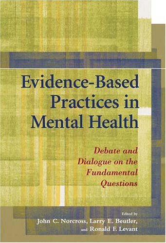 Evidence-Based Practices In Mental Health: Debate And...