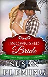 ROMANCE: Snowkissed Bride (Mail Order Bride Christmas Romance) (Western HIstorical Christian Collections & Anthologies)