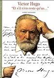 """echange, troc Sophie Grossiord - Victor Hugo : """"Et s'il n'en reste qu'un..."""""""