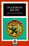 img - for Las Lagrimas del Sol: Level 4 (Leer en Espanol: Level 4) (Spanish Edition) book / textbook / text book