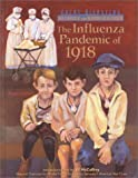 The Influenza Pandemic (GD) (Great Disasters: Reforms and Ramifications)