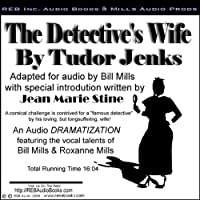 The Detective's Wife (       UNABRIDGED) by Tudor Jenks Narrated by Bill Mills, Roxanne Mills