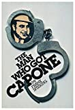 img - for The man who got Capone book / textbook / text book