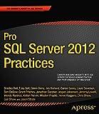 Pro SQL Server 2012 Practices (Expert's Voice in SQL Server)