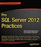Pro SQL Server 2012 Practices (Experts Voice in SQL Server)