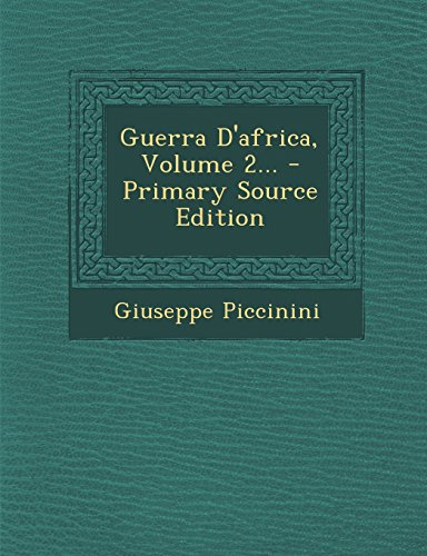 Guerra D'Africa, Volume 2... - Primary Source Edition
