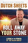 Roll Away Your Stone: Living in the Power of Your Identity in Christ