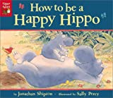img - for How to Be a Happy Hippo book / textbook / text book