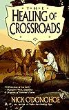 Healing of Crossroads