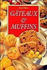 G�teaux et muffins par Wilson