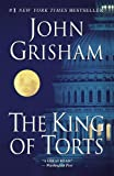 The King of Torts (0385339658) by Grisham, John