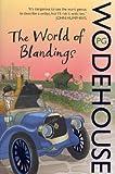 P.G. Wodehouse The World of Blandings: (Blandings Castle)