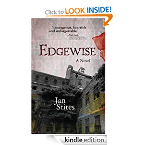 http://www.amazon.com/Edgewise-Jan-Stites-ebook/dp/B0069S7ZLY/ref=zg_bs_digital-text_f_76