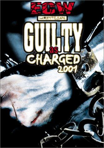 Post image of ECW Guilty as Charged 2001