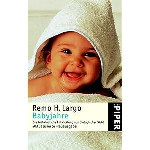 Babyjahre: Die frühkindliche Entwicklung aus biologischer Sicht