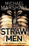 Michael Marshall The Straw Men