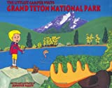The Littlest Camper Visits Grand Teton National Park