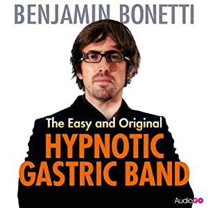 The Easy and Original Hypnotic Gastric Band | [Benjamin Bonetti]