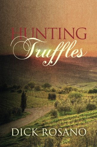 Hunting Truffles: A mystery