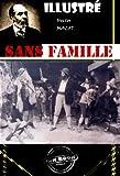 Sans famille (avec illustrations): Edition int�grale (2 Tomes)