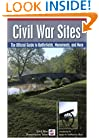 Civil War Sites: The Official Guide to Battlefields, Monuments, and More