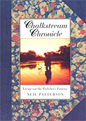 Chalkstream Chronicle: Living Out the Flyfisher's Fantasy