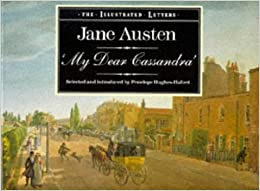 the illustrated letters of jane austen 39my dear With the illustrated letters of jane austen