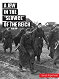 "A Jew in the ""service"" of the Reich"