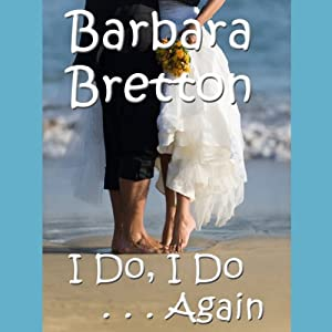 I Do, I Do... Again | [Barbara Bretton]
