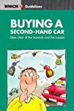 "Buying a Second-hand Car (""Which?"" Guidelines)"