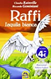 img - for Raffi, l'aquila bianca book / textbook / text book