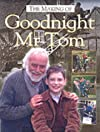 The Making of Goodnight Mr Tom