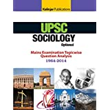 SOCIOLOGY Optional Main Examination Topic wise Question Analysis 1964 2014 9789351720652 available at Amazon for Rs.90
