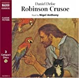 Robinson Crusoe (Classic Literature With Classical Music. Classic Fiction)