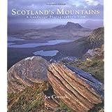 Scotland's Mountains: A Landscape Photographer's Viewby Joe Cornish
