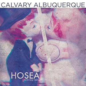 28 Hosea - 1991 | [Skip Heitzig]