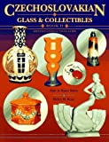 img - for Czechoslovakian Glass and Collectibles (Czechoslovakian Glass & Collectibles) book / textbook / text book