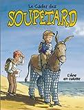 """Afficher """"Le Cadet des Soupetard n° 7 L'Ane en culotte"""""""