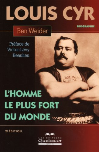 louis-cyr-lhomme-le-plus-fort-du-monde