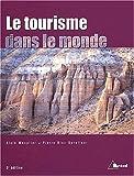 img - for Le tourisme dans le monde. 5 me  dition book / textbook / text book