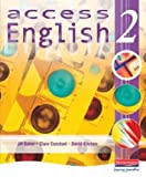 Access English 2 Student Book: Learner's Book Bk. 2 Ms Clare Constant