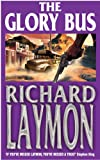 Glory Bus (0747267332) by Richard Laymon