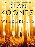 Wilderness (Short Story) (Kindle Single)