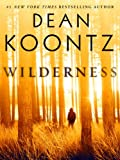 img - for Wilderness (Short Story) (Kindle Single) book / textbook / text book