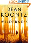 Wilderness (Short Story) (Kindle Single)