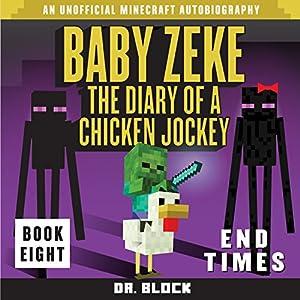 Baby Zeke: End Times Audiobook