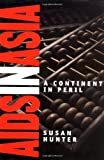 AIDS in Asia: A Continent in Peril (4039677412) by Hunter, Susan