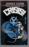 Crisis! (0812539443) by Gunn, James E