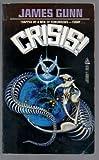 Crisis! (0812539443) by Gunn, James E